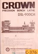 Crown DSL-900CH, Bench Lathe, Specs Operation Setup & Parts List Manual