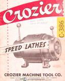 Crozier Lathe, Operators Facts Features & Parts List Diagrams Manual
