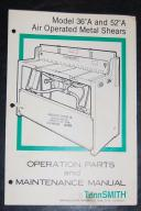 "TennSmith 36""A ~ 52""A Air Shear Operation and Parts Manual"
